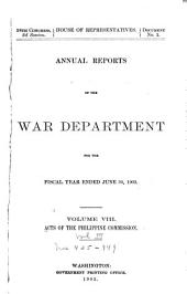 Public Laws and Resolutions Passed by the United States Philippine Commission. Division of Insular Affairs, War Department: Volume 2