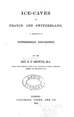 Ice caves of France and Switzerland PDF