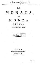 La monaca di Monza: storia del secolo XVII, Volume 1