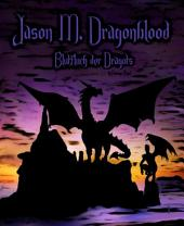 Jason M. Dragonblood: Blutfluch der Dragots