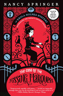 The Case of the Missing Marquess  An Enola Holmes Mystery  Book 1