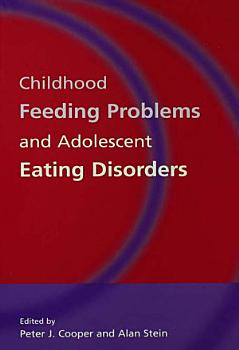 Childhood Feeding Problems and Adolescent Eating Disorders PDF