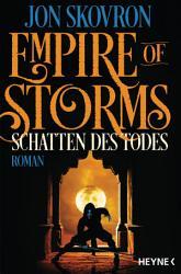 Empire of Storms   Schatten des Todes PDF