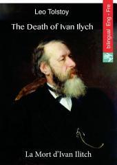 The Death of Ivan Ilych (English French edition illustrated): La Mort d'Ivan Ilitch (Anglais Français édition illustré)