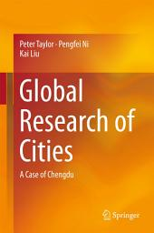Global Research of Cities: A Case of Chengdu