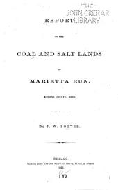 Report on the Coal and Salt Lands of Marietta Run, Athens County, Ohio