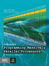 Programming Massively Parallel Processors: A Hands-on Approach, Edition 3