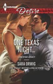 One Texas Night...