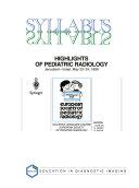 Highlights of Pediatric Radiology