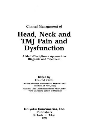Clinical Management of Head, Neck, and TMJ Pain and Dysfunction