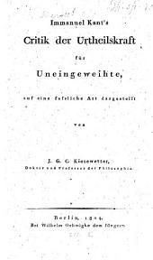 J. Kant's Critik der Urtheilskraft ...