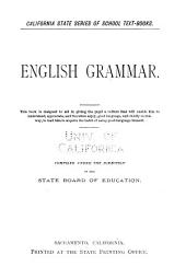 ... English Grammar ...: Compiled Under the Direction of the State Board of Education