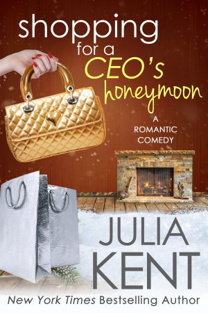 Shopping for a CEO s Honeymoon PDF