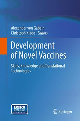 Development of Novel Vaccines