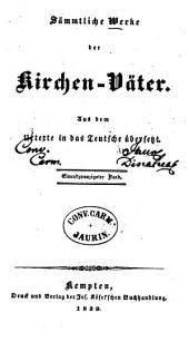 Sämmtliche Werke der Kirchen-Väter: Aus dem Urtexte in das Teutsche übersetzt, Band 21