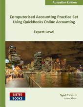 Computerised Accounting Practice Set Using QuickBooks Online Accounting: Australian Edition