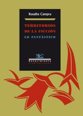 Territorios de la ficción: Lo fantástico