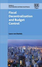 Fiscal Decentralization and Budget Control