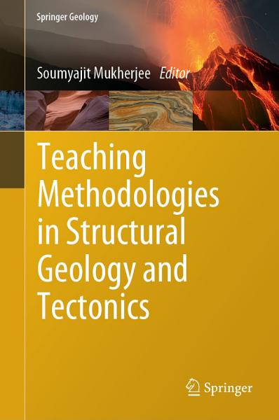 Teaching Methodologies in Structural Geology and Tectonics PDF
