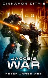 Jacob's War: Science fiction and fantasy series