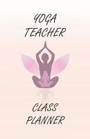 Yoga Teacher Class Planner