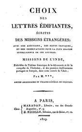 Choix des lettres édifiantes écrites des missions étrangères: Missions de l'Inde