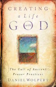 Creating a Life with God