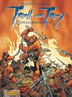 Troll von Troy  Band 1  Trollgeschichten PDF