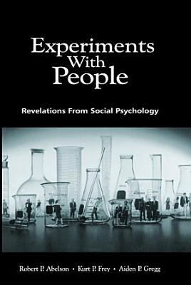 Experiments With People