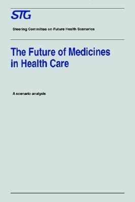 The Future of Medicines in Health Care PDF