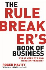 The Rule Breaker s Book of Business PDF