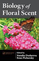 Biology of Floral Scent PDF