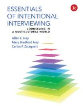 Essentials of Intentional Interviewing: Counseling in a Multicultural World: Edition 3