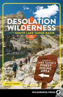 Desolation Wilderness and the South Lake Tahoe Basin PDF