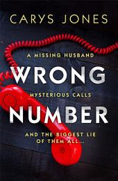 Wrong Number: A page-turning psychological thriller