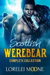 Scottish Werebear: The Complete Collection: A Boxset of BBW Bear Shifter Paranormal Romances
