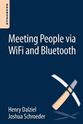 Meeting People via WiFi and Bluetooth