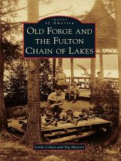 Old Forge and the Fulton Chain of Lakes