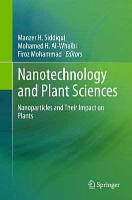 Nanotechnology and Plant Sciences