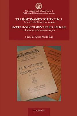 Tra insegnamento e ricerca  La storia della Rivoluzione francese PDF