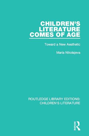 Children's Literature Comes of Age