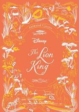 Disney Animated Classics: The Lion King