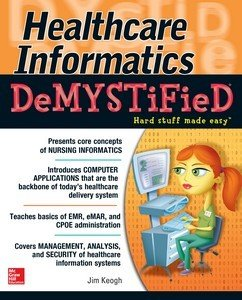 Healthcare Informatics DeMYSTiFieD PDF