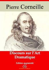 Discours sur l'art dramatique: Nouvelle édition augmentée