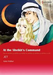 AT THE SHEIKH'S COMMAND: Harlequin Comics