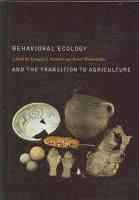 Behavioral Ecology and the Transition to Agriculture PDF