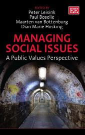 Managing Social Issues: A Public Values Perspective