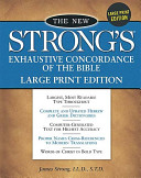 The New Strong s Exhaustive Concordance of the Bible Book