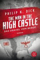 The Man in the High Castle Das Orakel vom Berge PDF