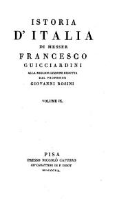 Istoria d'Italia di Messer Francessco Guicciardini Volume IX